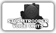 Stormtrooper Voice Units
